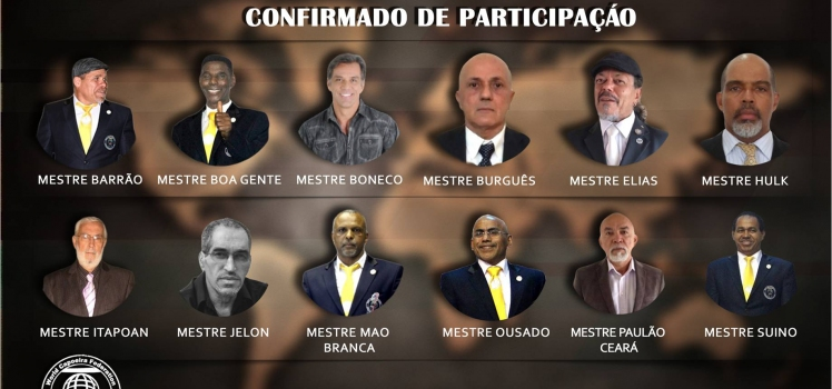 THE NAMES OF THE CAPOEIRA MASTERS TO PARTICIPATE IN THE 2018 WORLD CHAMPIONSHIP BECAME KNOWN!