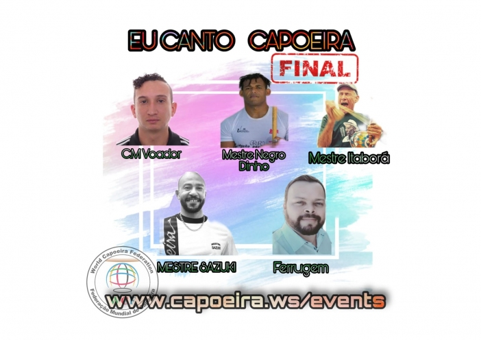 Eu Canto Capoeira - Online Music FestivalThe 2020 online music festival has entered the third and final round. Five